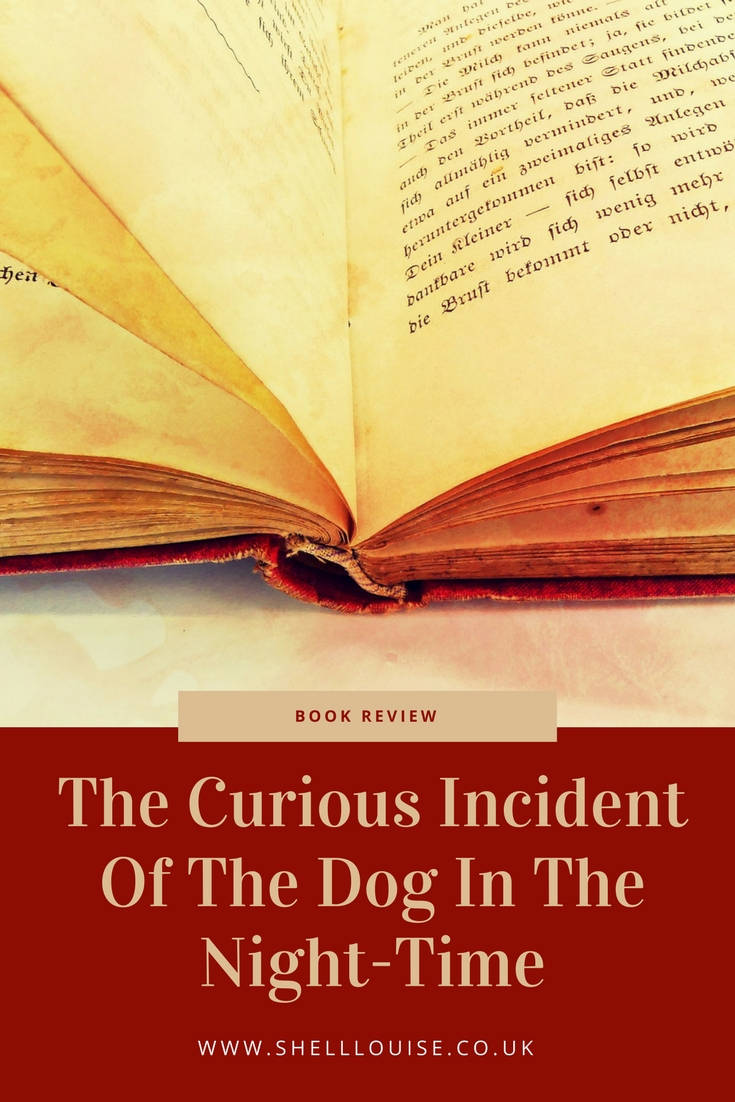 The curious incidnet of the dog in the night-time