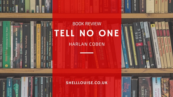 Tell No One Harlan Coben Book Review