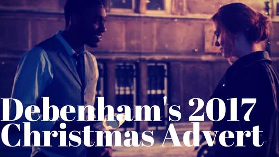 debenham 39 s christmas advert 2017 is lovely magical. Black Bedroom Furniture Sets. Home Design Ideas