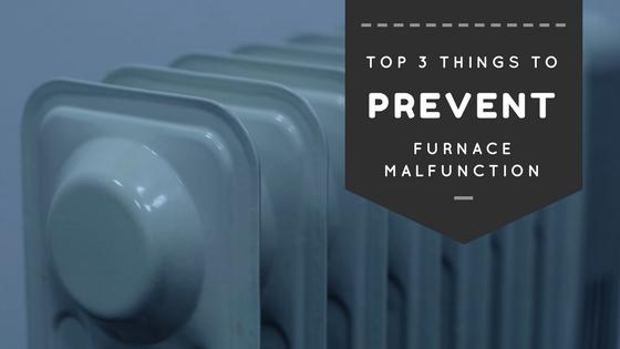 prevent furnace malfunctioning
