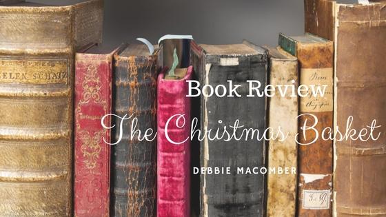 The Christmas basket Debbie Macomber
