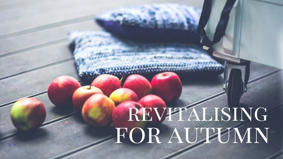 revitalising for Autumn