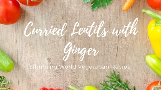 curried lentils with ginger slimming world recipe